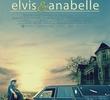 Elvis e Anabelle: O Despertar de Um Amor