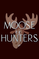 Caçadores de Alces (Moose Hunters)