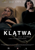 Nasza klatwa (Our Curse)