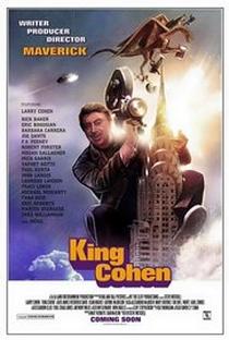 King Cohen: The Wild World of Filmmaker Larry Cohen - Poster / Capa / Cartaz - Oficial 1