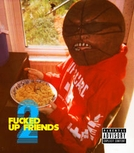 F***ed Up Friends 2 (Fucked Up Friends 2)