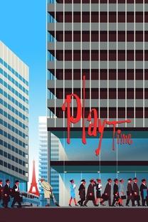 Playtime - Tempo de Diversão - Poster / Capa / Cartaz - Oficial 6
