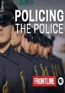 Policiando a Polícia (Policing The Police)