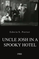 Uncle Josh in a Spooky Hotel (Uncle Josh in a Spooky Hotel)