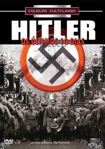 Hitler - Os Últimos 10 Dias - Poster / Capa / Cartaz - Oficial 4