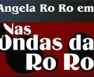 Nas Ondas da Rô Rô (3ª Temporada) (Nas Ondas da Rô Rô (3ª Temporada))