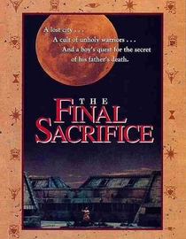 The Final Sacrifice  - Poster / Capa / Cartaz - Oficial 1