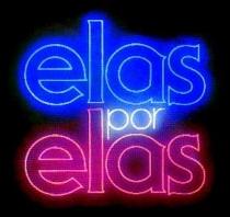 Elas por Elas - Poster / Capa / Cartaz - Oficial 2