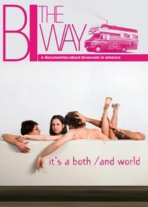 Bi the Way - Poster / Capa / Cartaz - Oficial 1