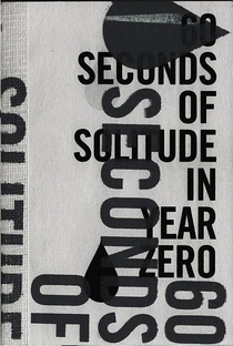 60 Seconds of Solitude in Year Zero - Poster / Capa / Cartaz - Oficial 2