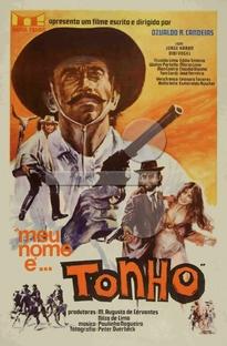 Meu Nome é... Tonho - Poster / Capa / Cartaz - Oficial 1