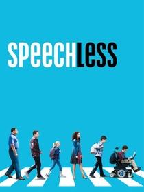 Speechless (1ª Temporada) - Poster / Capa / Cartaz - Oficial 1
