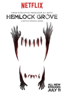 Hemlock Grove (2ª Temporada) - Poster / Capa / Cartaz - Oficial 1