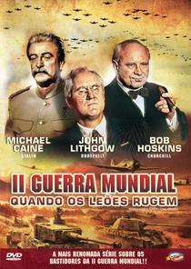 II Guerra Mundial: Quando os Leões Rugiram - Poster / Capa / Cartaz - Oficial 6
