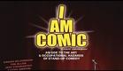 I Am Comic (full documentary)