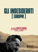 Les Unwanted de Europa (Los indeseados ¡Europa!)