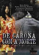 De Carona Com a Morte (Death Ride)