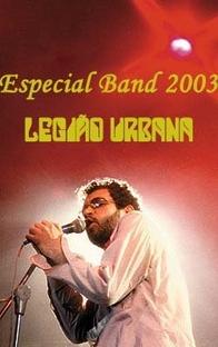 Especial Fim de Ano Band: Legião Urbana - Poster / Capa / Cartaz - Oficial 1