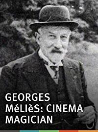 Georges Méliès: Cinema Magician - Poster / Capa / Cartaz - Oficial 1