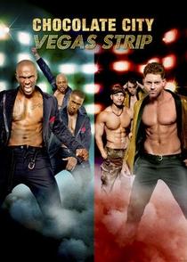 Chocolate City: Vegas - Poster / Capa / Cartaz - Oficial 1