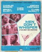 Men Don't Whisper (Men Don't Whisper)