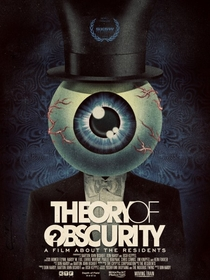 Theory of Obscurity: a film about The Residents - Poster / Capa / Cartaz - Oficial 1