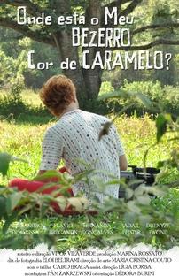 Onde está o Meu Bezerro Cor de Caramelo? - Poster / Capa / Cartaz - Oficial 1