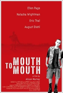 Mouth to Mouth - Poster / Capa / Cartaz - Oficial 4