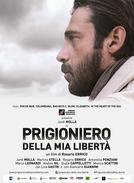 Prisioneiro da Minha Liberdade (Prigioniero Della Mia Liberta)