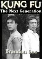 Kung Fu - A Nova Geração (Kung Fu - The Next Generation)