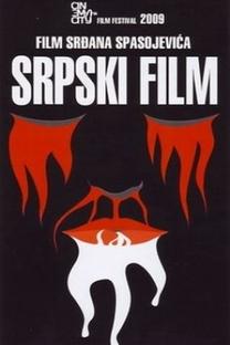 A Serbian Film - Terror Sem Limites - Poster / Capa / Cartaz - Oficial 4