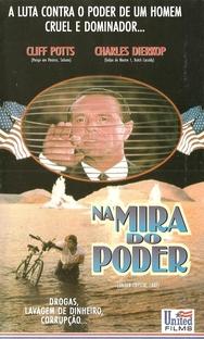 Na Mira do Poder  - Poster / Capa / Cartaz - Oficial 1