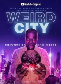 Weird City (1ª Temporada) - Poster / Capa / Cartaz - Oficial 1