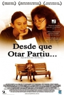 Desde Que Otar Partiu (Depuis qu'Otar Est Parti (2003))