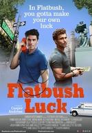Flatbush Luck (Flatbush Luck)