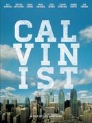 Calvinista - O filme (Calvinist)