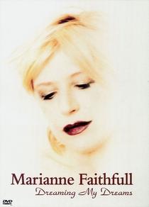 Marianne Faithfull - Dreaming My Dreams - Poster / Capa / Cartaz - Oficial 1
