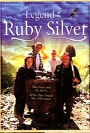 A Lenda de Ruby Silver (The Legend of the Ruby Silver)