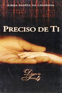Preciso de Ti - Diante do Trono 4 - Poster / Capa / Cartaz - Oficial 1