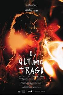 O Último Trago - Poster / Capa / Cartaz - Oficial 1