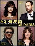 A 2 heures de Paris (A 2 heures de Paris)