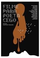 Filme para Poeta Cego (Filme para Poeta Cego)