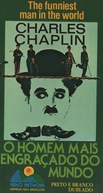 Charles Chaplin, O Homem Mais Engraçado do Mundo (The Funniest Man in the World)