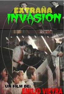 Extraña Invasión - Poster / Capa / Cartaz - Oficial 2