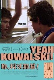 Yeah, Kowalski - Poster / Capa / Cartaz - Oficial 1