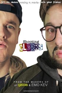 Shooting Clerks - Poster / Capa / Cartaz - Oficial 1