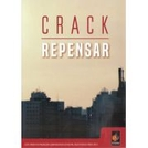 Crack, repensar (Crack, repensar)