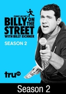 Billy on the Street (2ª Temporada) (Funny or Die's Billy on the Street)