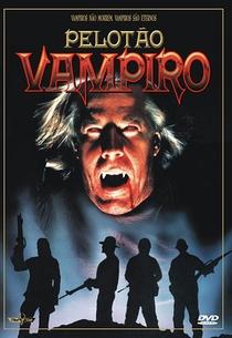 Pelotão Vampiro - Poster / Capa / Cartaz - Oficial 2