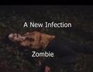 Uma nova infecção - Zumbi (A New Infection - Zombie)